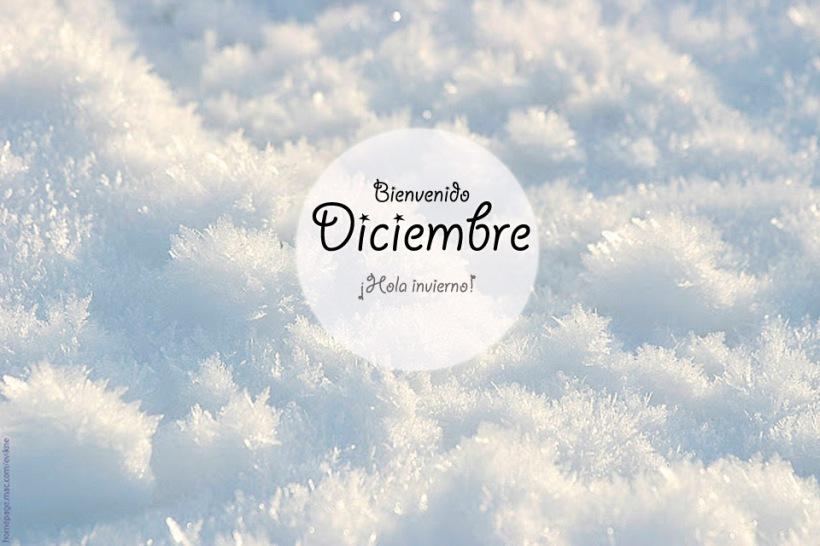 Bienvenido Diciembre, Hola Diciembre